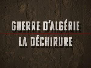 Guerre d'Algérie la dechirure