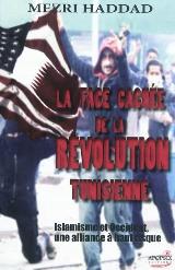 Livre La face caché de la révolution tunisienne